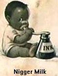 Niggermilk